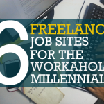 6 Freelance Job Sites for the Workaholic Millennials