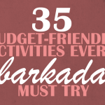 35 Budget-Friendly Activities Every Barkada Must Try