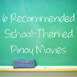 6 Recommended School-Themed Pinoy Movies