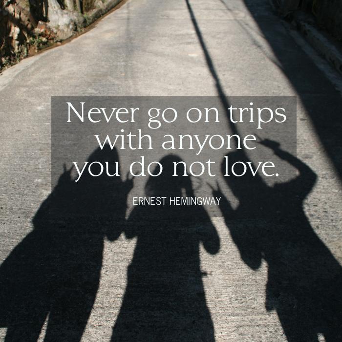 travel quotes - ernest hemingway
