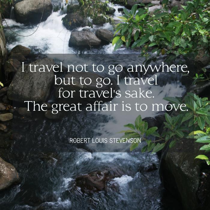 travel  quotes - robert louis stevenson