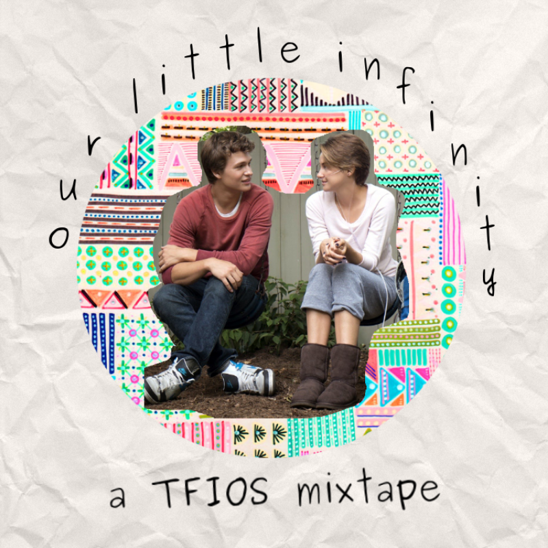 the fault in our stars mixtape tfios playlist