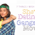 7 Things I Wish to See in She's Dating the Gangster Movie