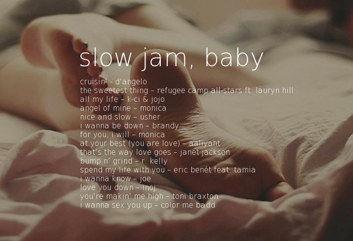 slow jam baby playlist