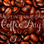 Happy International Coffee Day!