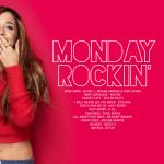 Monday Mixtape: M O N D A Y Rockin'