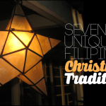 7 Uniquely Filipino Christmas Traditions