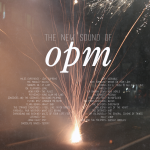 Monday Mixtape: The New Sound of OPM