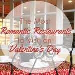 The Most Romantic Restaurants to Visit on Valentine's Day