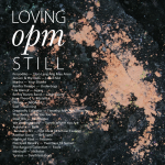 Monday Mixtape: Loving OPM Still