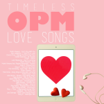 Monday Mixtape: Timeless OPM Love Songs