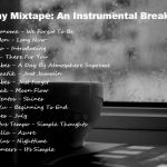Monday Mixtape: An Instrumental Break